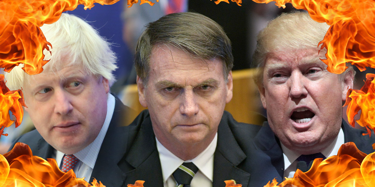 Boris Johnson, Bolsonaro, Donald Trump surrounded by fire