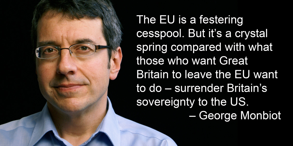 George Monbiot on EU Membership