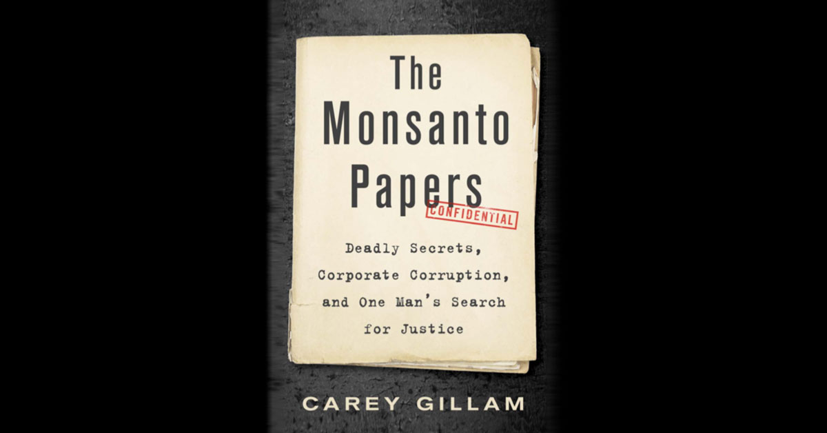The Monsanto Papers by Gillam