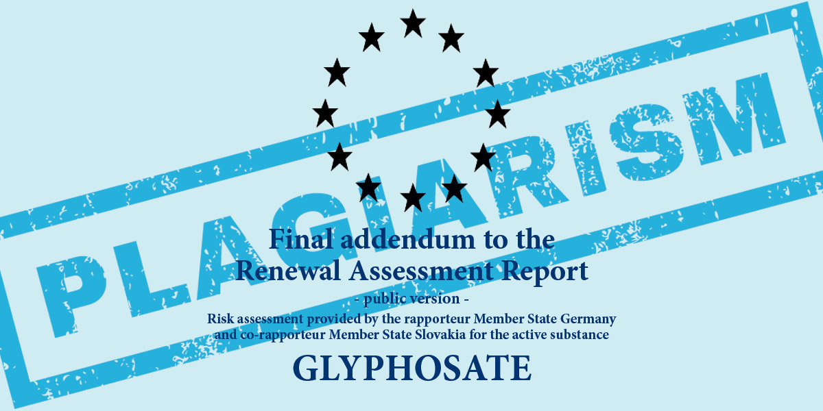 Plagiarism in report on glyphosate from BfR of Germany - final addendum